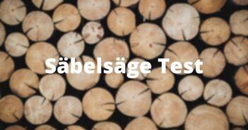 Säbelsäge Test und Empfehlungen